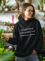 i'm an event florist.  i solve problems you'll never know you had... hoodie