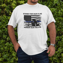 Load image into Gallery viewer, Stand For Our Flag, Honor Our Fallen Blue Line Flag Mens T-Shirt