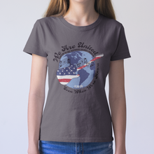 "Load image into Gallery viewer, 100% Net Proceeds Donated ""We Are United, Even When We're Apart"" Women's Tee"