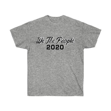 Load image into Gallery viewer, We The People 2020 Tee
