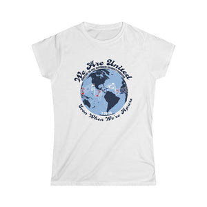 "100%  Net Proceeds Donated ""We Are United, Even When We're Apart"" Women's Tee"