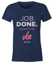 Load image into Gallery viewer, Job Done - Ladies Fitted T Shirt
