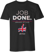 Load image into Gallery viewer, Job Done - Mens / Unisex T Shirt