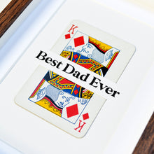 Load image into Gallery viewer, Dad is King playing card print