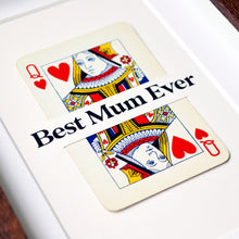 Load image into Gallery viewer, Mum is Queen playing card print