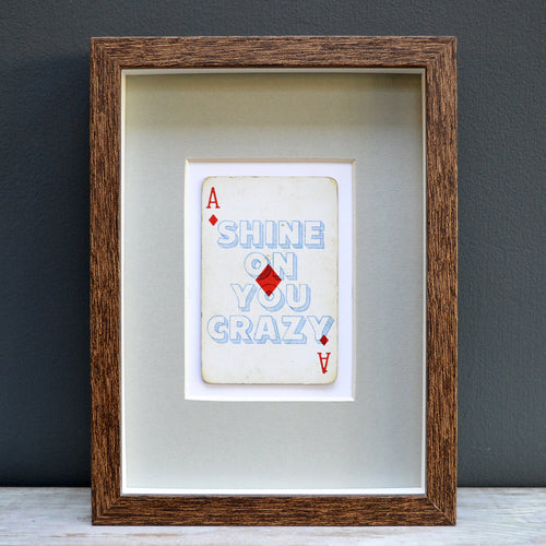 Shine on you crazy diamond playing card print