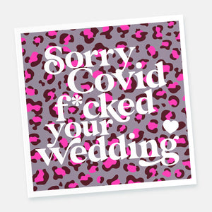 Sorry Covid f*cked your wedding card