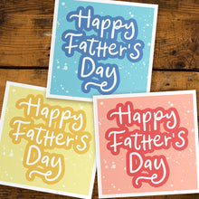 Load image into Gallery viewer, Happy Father's Day card