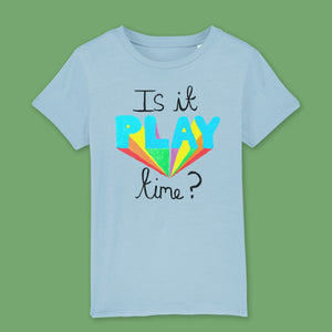 Is it play time? kids t-shirt