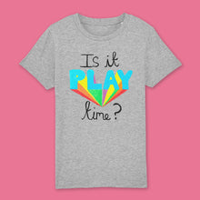 Load image into Gallery viewer, Is it play time? kids t-shirt