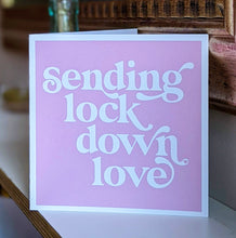 Load image into Gallery viewer, Lockdown love card