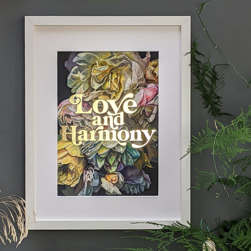 Love and Harmony gold foiled art print