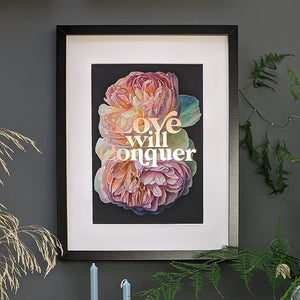 Love Will Conquer gold foiled art print