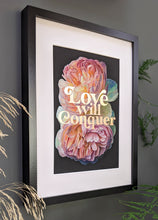 Load image into Gallery viewer, Love Will Conquer gold foiled art print