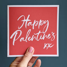 Load image into Gallery viewer, Happy Palentine's card