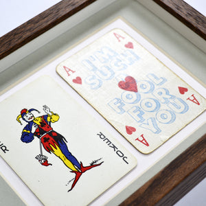 I'm such a fool for you playing card print