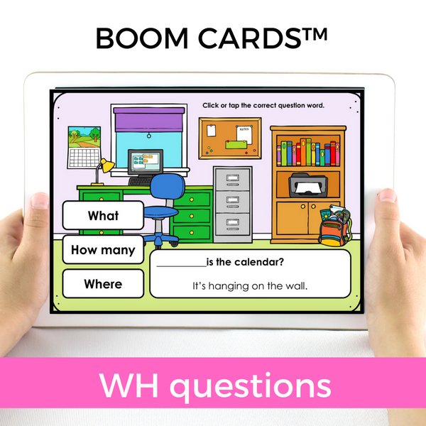 Wh- Question Boom Cards