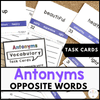 Antonym Task Cards : What's the opposite? - Hot Chocolate Education