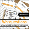 Wh Question Word Task Cards | What, Where, When, Why, Who, How - Hot Chocolate Education