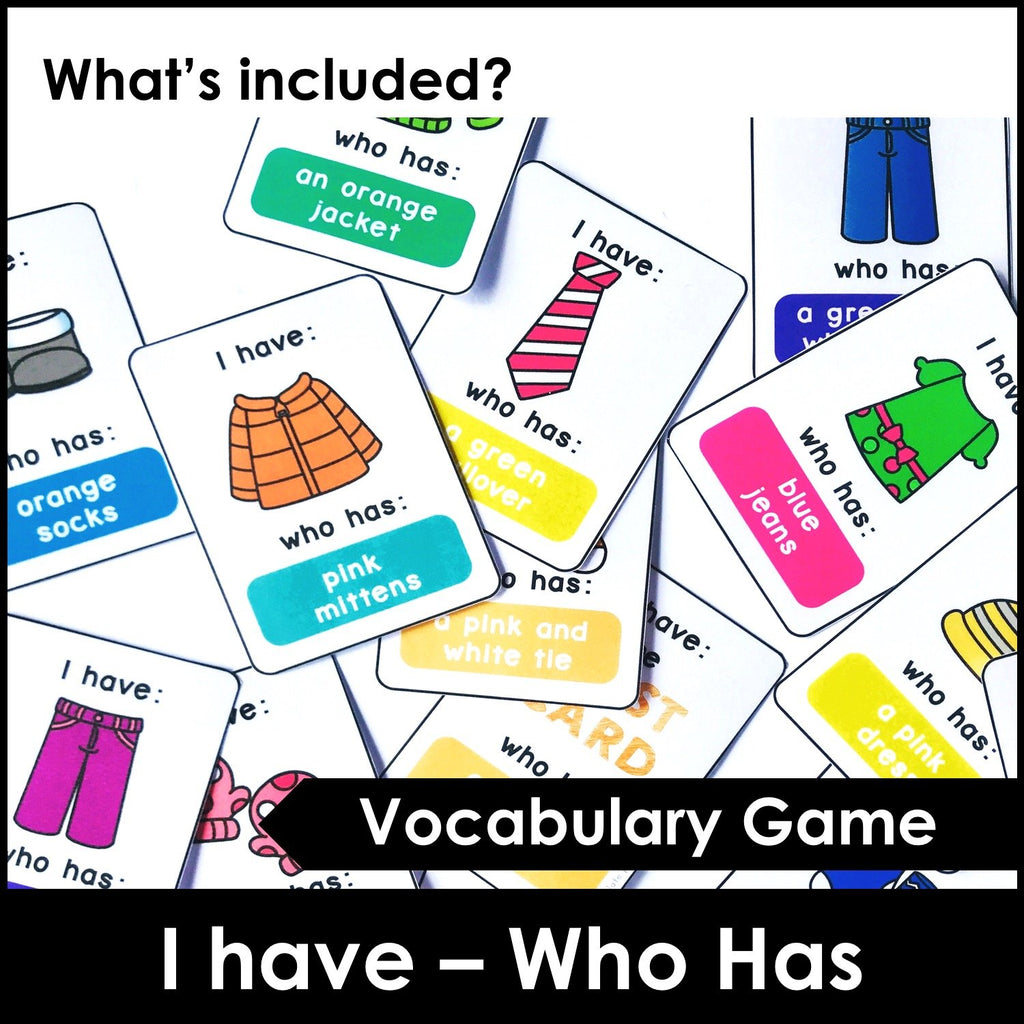 Clothing Vocabulary Card Game: I have / Who Has? Matching Activity - Hot Chocolate Education
