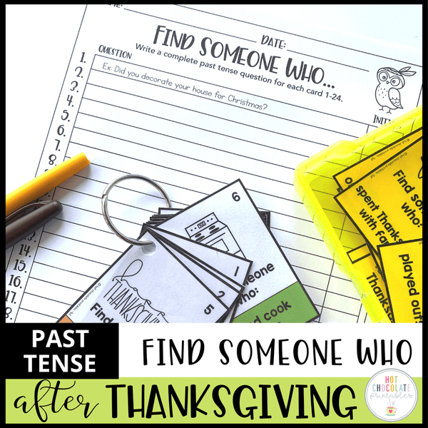 After Thanksgiving - Find Someone Who : PAST TENSE SPEAKING ACTIVITY - Hot Chocolate Education