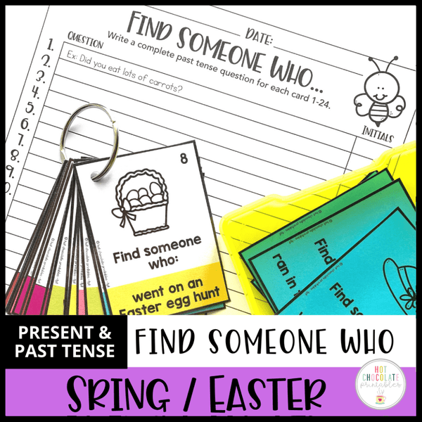Find Someone Who - Easter / Spring Past Simple Speaking Activity - Hot Chocolate Education