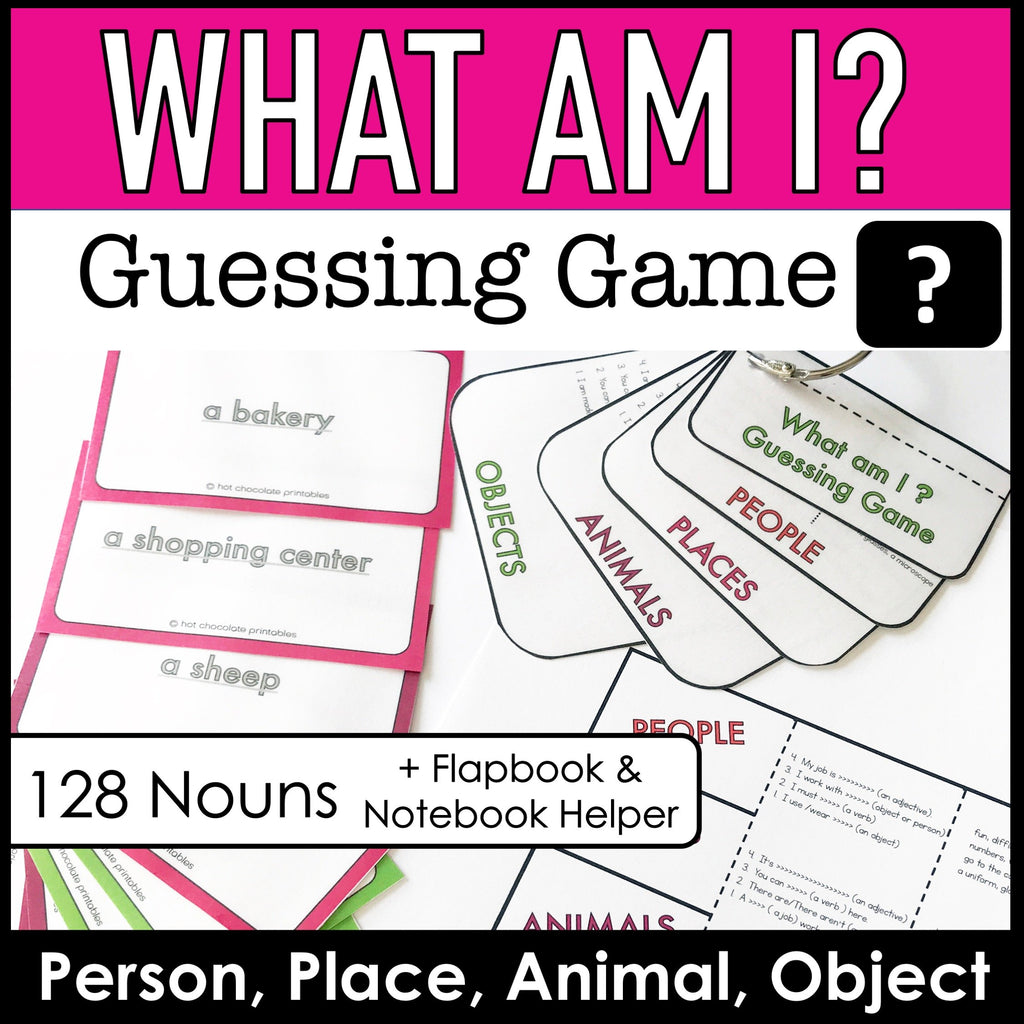 Guessing Game - What am I? - Nouns - Hot Chocolate Education