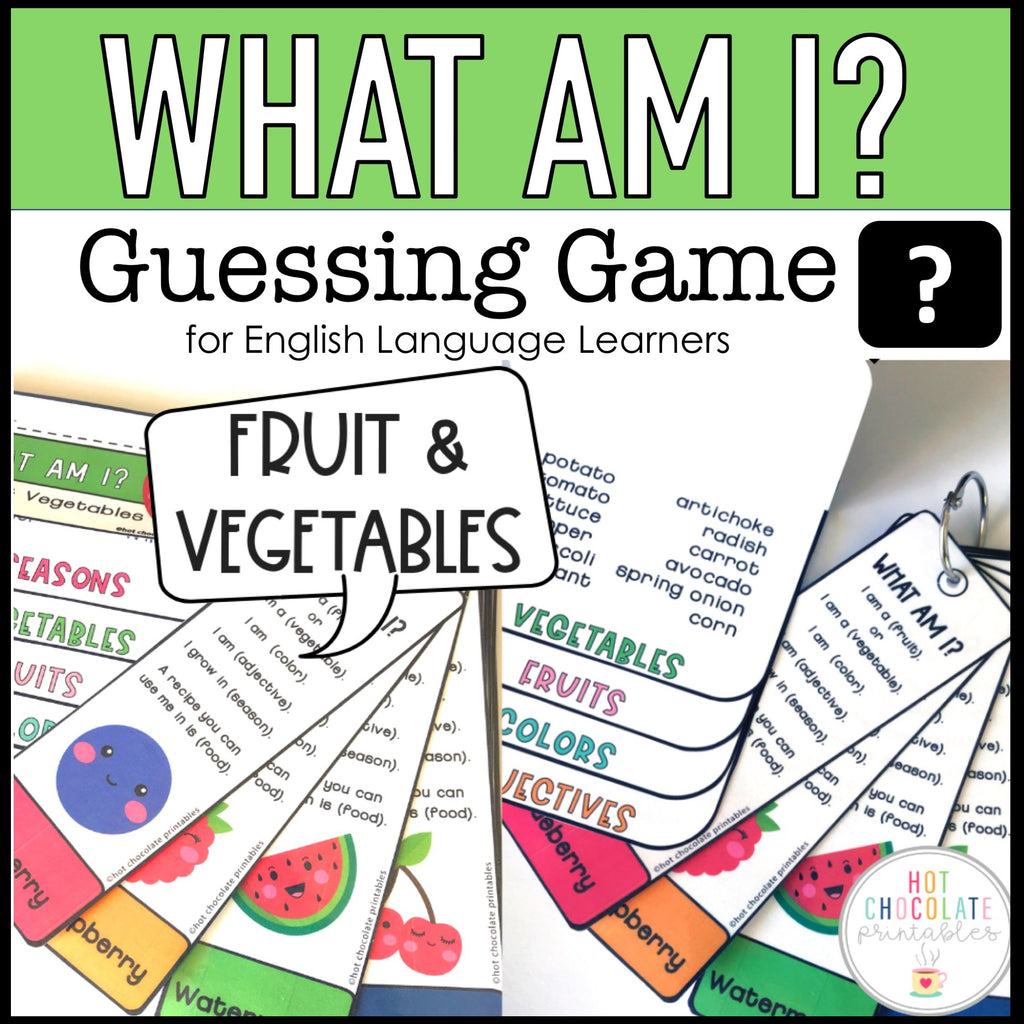Fruit and Vegetable Guessing Game for Young Learners - What am I? - Hot Chocolate Education