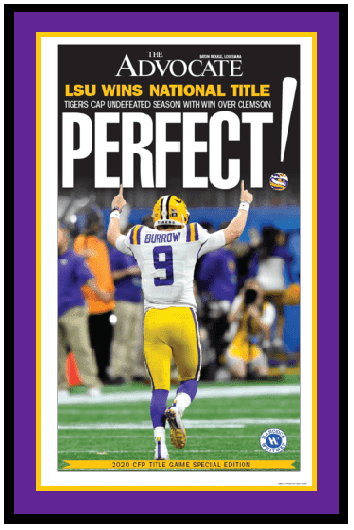 "The Advocate Front Page - LSU Tigers National Champions - ""Perfect!"" - Framed"