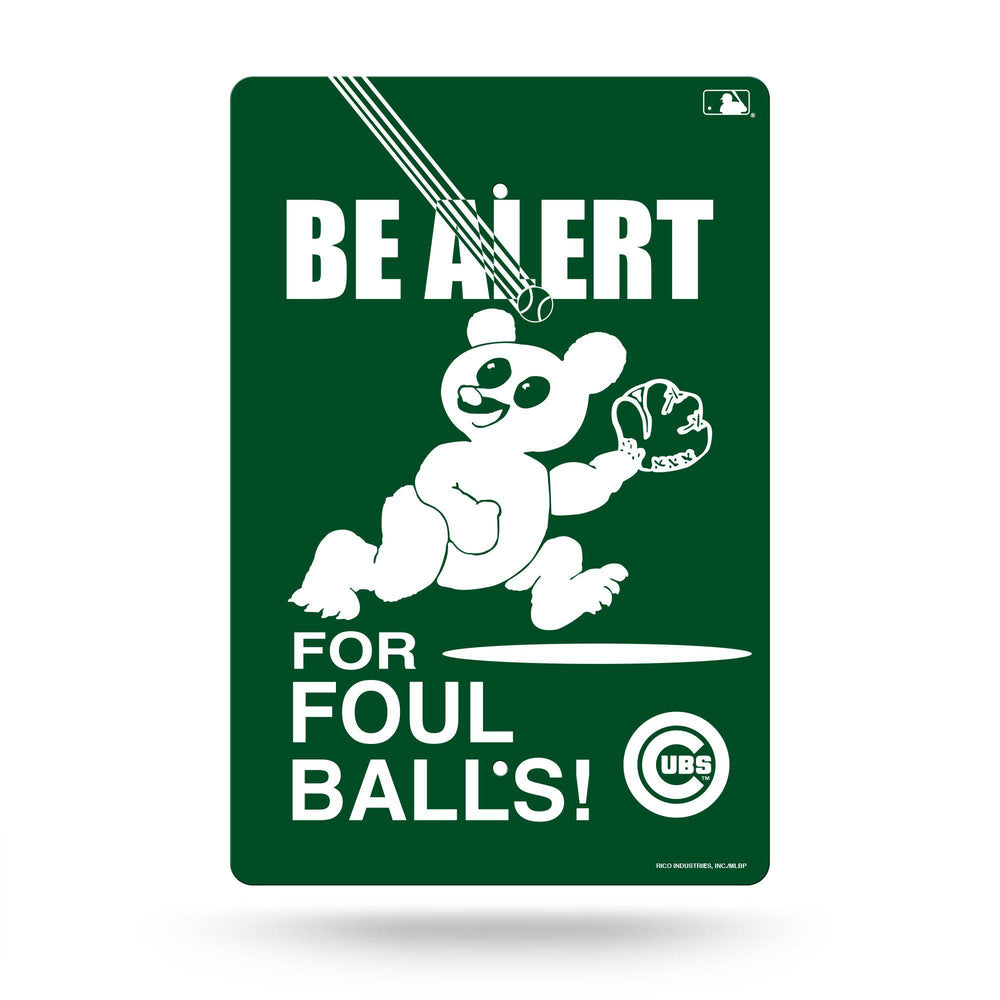 WRIGLEY FIELD BE ALERT FOR FOUL BALLS SIGN