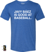 JAVY IS GOOD AT BASEBALL TEE