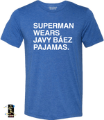 SUPERMAN WEARS BAEZ PAJAMAS TEE