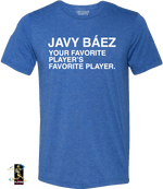 FAVORITE PLAYERS FAVORITE PLAYER TEE