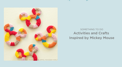 Disney Family activities and crafts