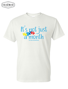 Not Just a Month - Dryblend Tshirt