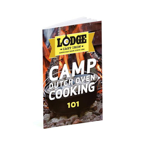 Camp Dutch Oven Cooking 101 by Lodge