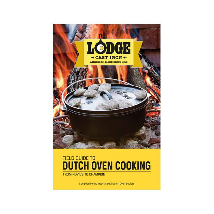 Field Guide to Dutch Oven Cooking by Lodge