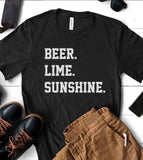 Beer, Lime And Sunshine - T-Shirt