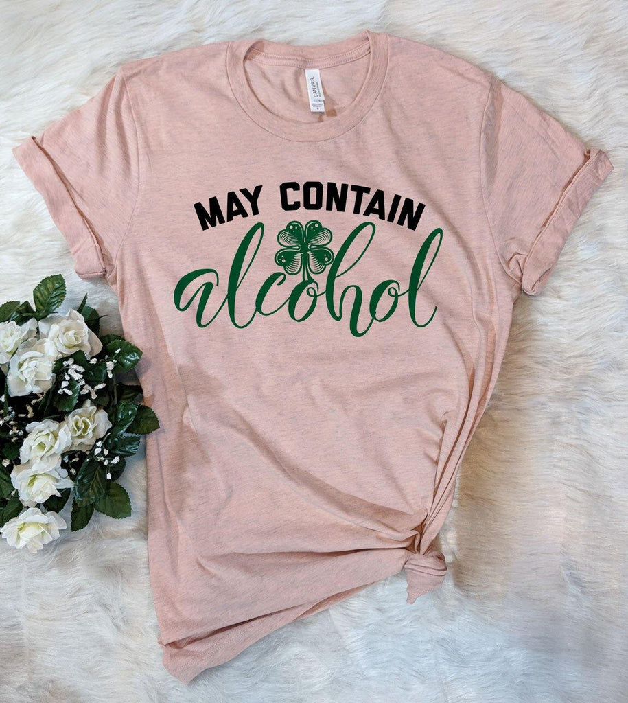May Contain Alcohol Shamrock -  Funny St Patrick's Day T-Shirt