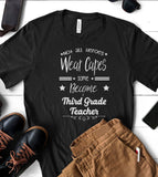 Not All Heroes Wear Capes Some Become Third Grade Teacher - T-Shirt