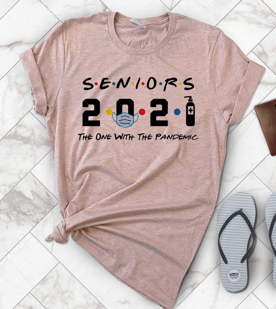 Seniors 2021 - The One With The Pandemic Graduation Gift T-Shirt