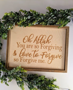 Dua for Forgiveness Wood Sign