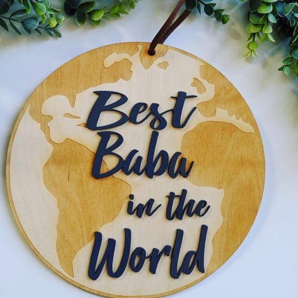 Best Baba in the World Wood Sign
