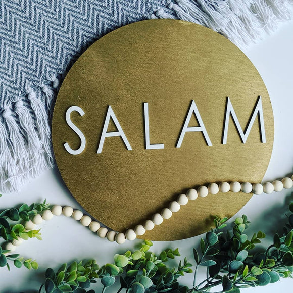 Golden Salam Circle Woodsign