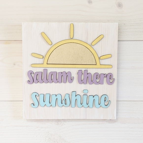 Salam There Sunshine Rustic Woodsign