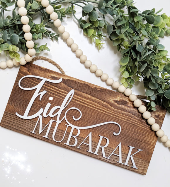 Two sided Ramadan/Eid Mubarak Woodsign