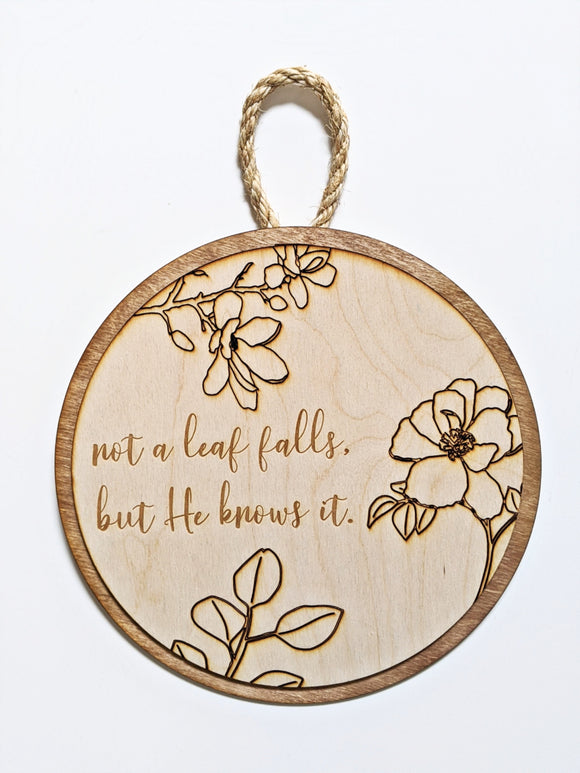 Not A Leaf Falls Floral Touch - Inner Peace sign