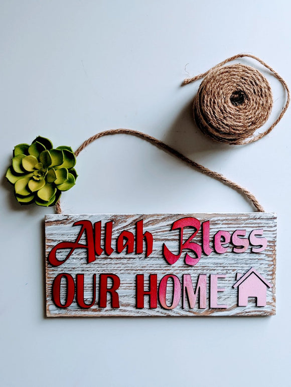 Allah Bless Our Home Wood Sign -Pink Ombre Rustic Farmhouse