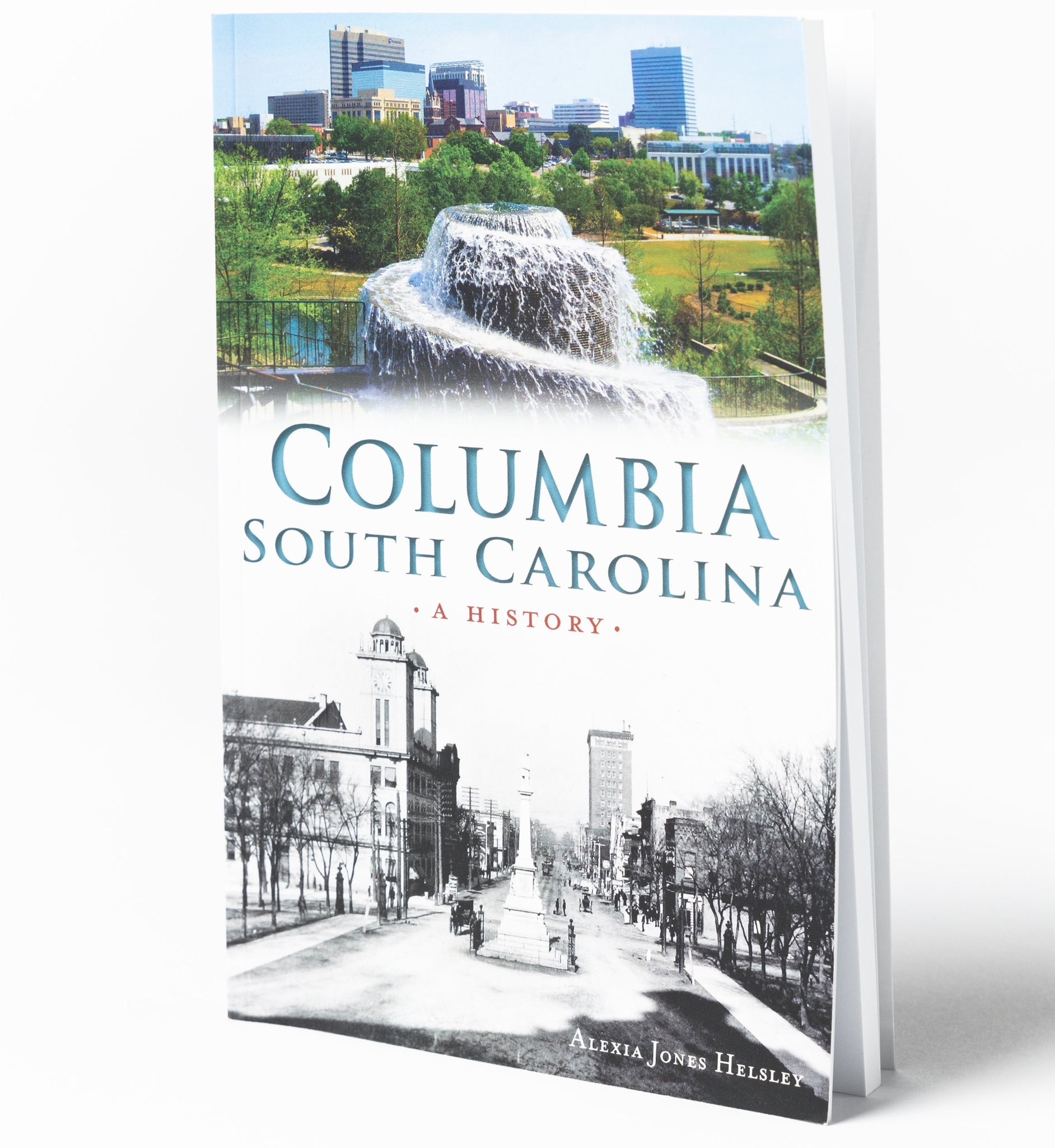 Columbia, South Carolina - A History
