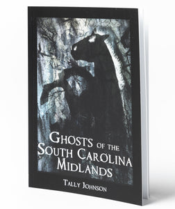 Ghosts of South Carolina Midlands